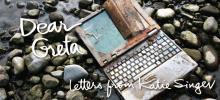 Dear Greta - Letters from Katie Singer